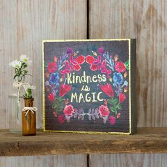 Bungalow Box Sign Kindness is Magic